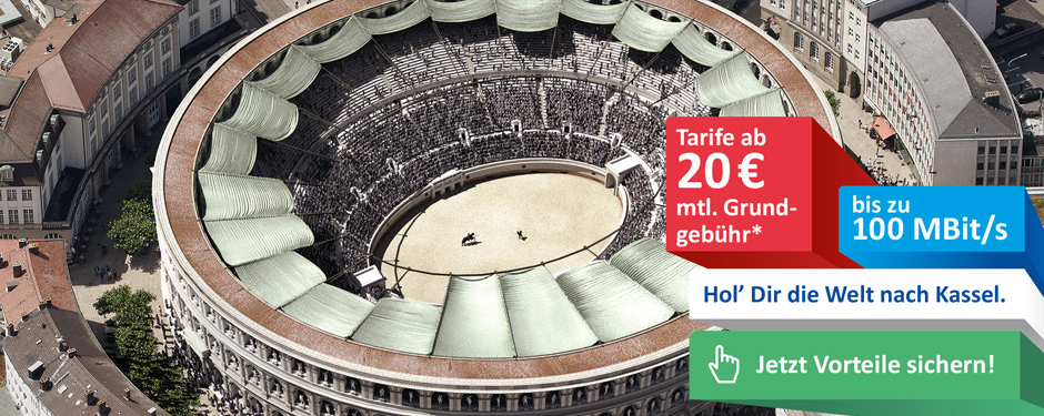 Netcom Kassel - Hol dir die Welt nach Kassel - Kolloseum auf dem Königsplatz Kassel
